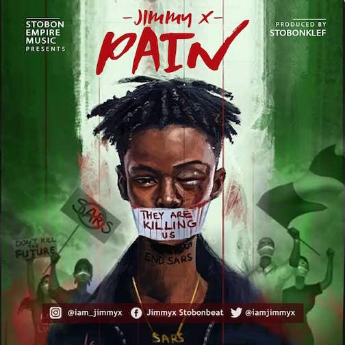Jimmy X - Pain (Endsars)