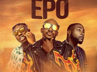 Joe El Ft. Davido & Zlatan - Epo Lyrics
