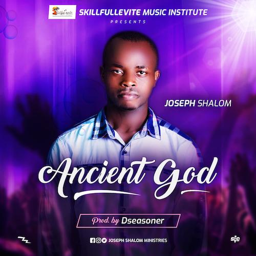Joseph Shalom - Ancient God