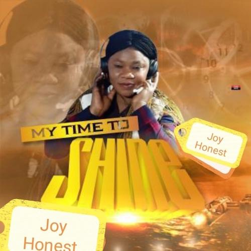Joy Honest - My Time To Shine