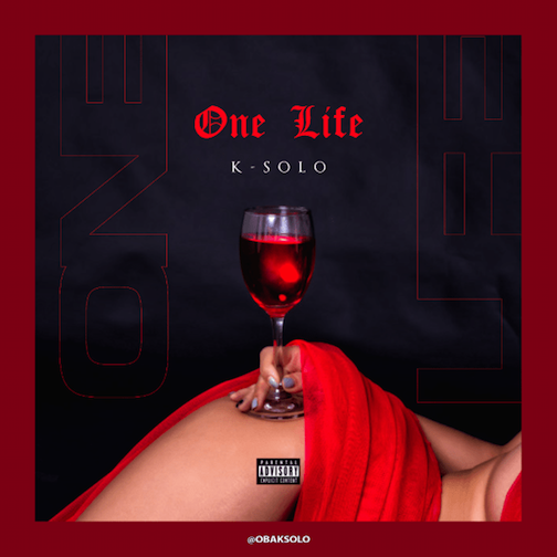K-Solo - One Life