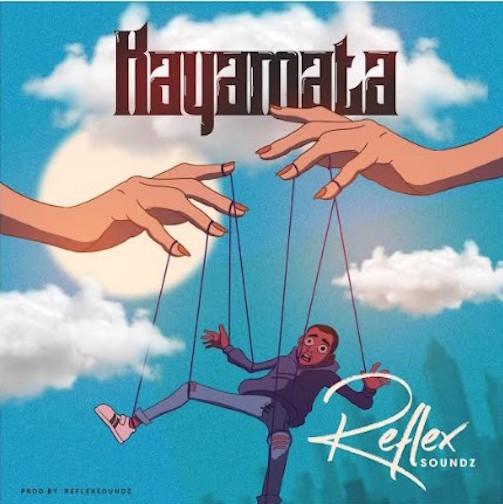 Reflex Soundz - Kayamata