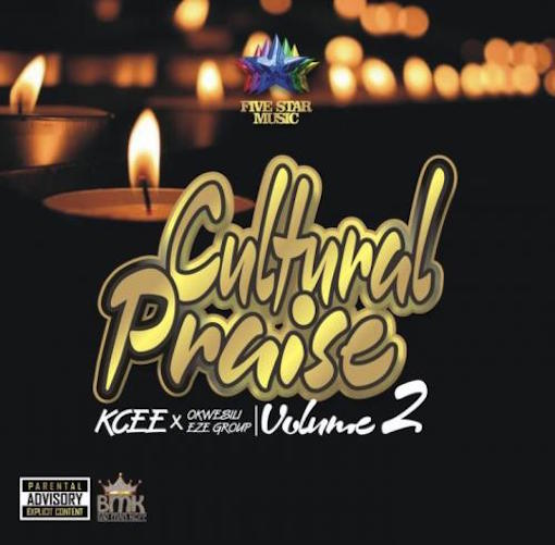 Kcee - Cultural Praise Volume 2 Ft. Okwesili Eze Group
