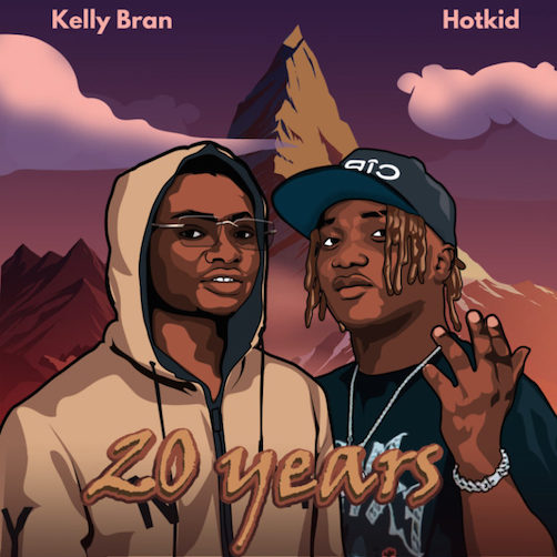 Kelly Bran - 20 Years Ft. Hotkid