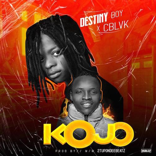 Destiny Boy - Kojo Ft. C Blvck