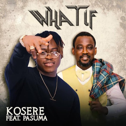 https://www.flexymusic.ng/wp-content/uploads/Kosere-Ft-Pasuma-What-If-art.jpg