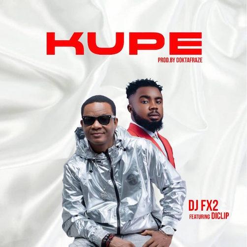 DJ FX2 - Kupe Ft. Diclip