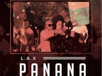 https://www.flexymusic.ng/wp-content/uploads/L.A.X-Panana-artwork.jpg