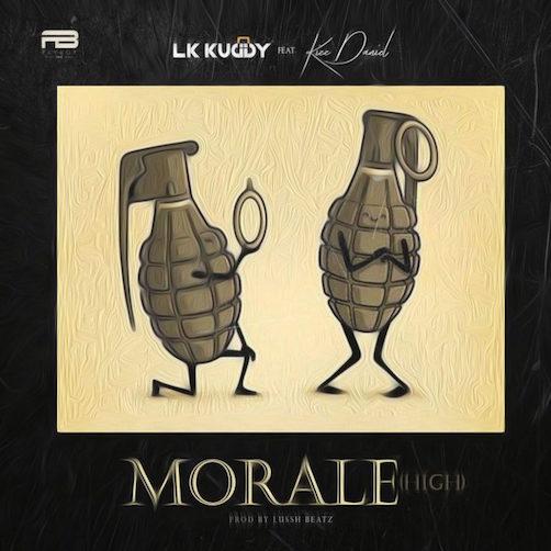 LK Kuddy Ft. Kizz Daniel - Morale (High)