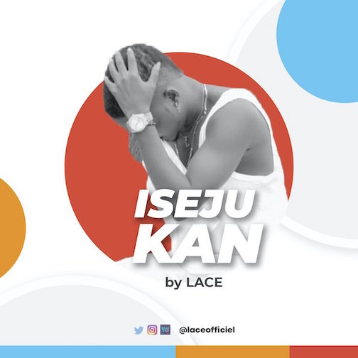 https://www.flexymusic.ng/wp-content/uploads/Lace-Iseju-Kan.jpg