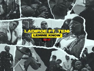 https://www.flexymusic.ng/wp-content/uploads/LadiPoe-Lemme-Know-Remix-artwork.jpeg