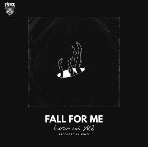 Laycon - Fall For Me Ft. YKB