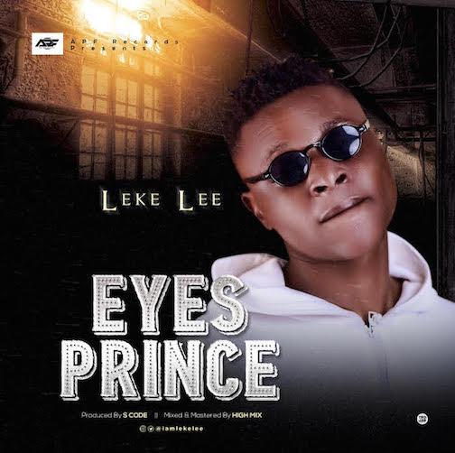 Leke Lee - Eyes Prince