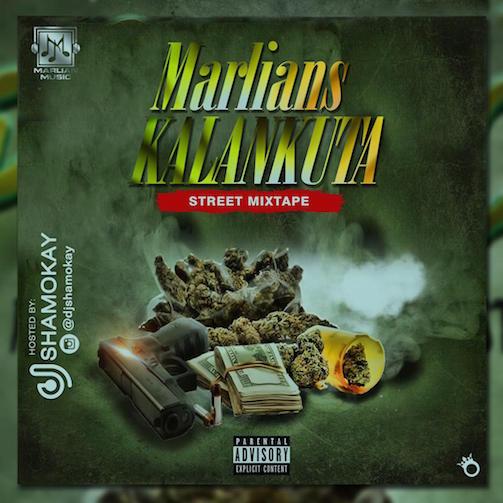 DJ Shamokay - Marlians Kalankuta Street Mix