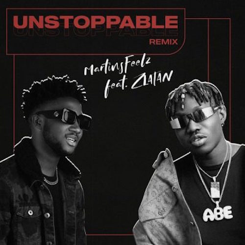 https://www.flexymusic.ng/wp-content/uploads/Martinsfeelz-Unstoppable-Remix.jpg