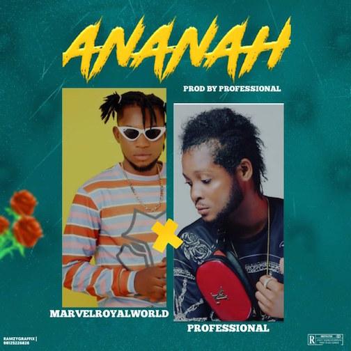 Marvelroyalworld Ft. Professional - Ananah Beat