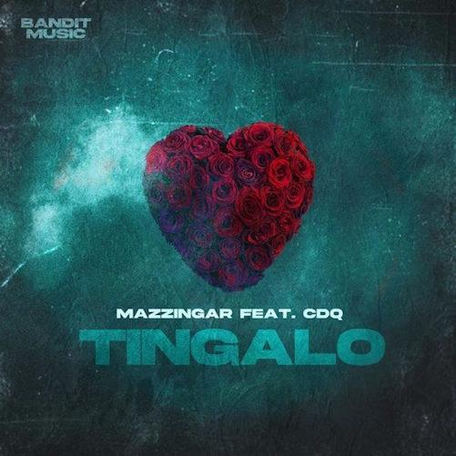 Mazzingar - Tingalo Ft. CDQ
