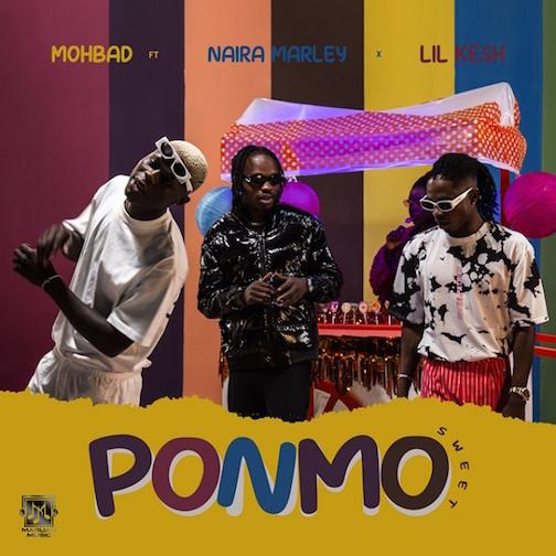Mohbad - Ponmo Sweet Ft. Naira Marley x Lil Kesh