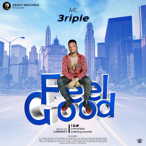Mr 3riple - Feel Good (Prod. LordSky)