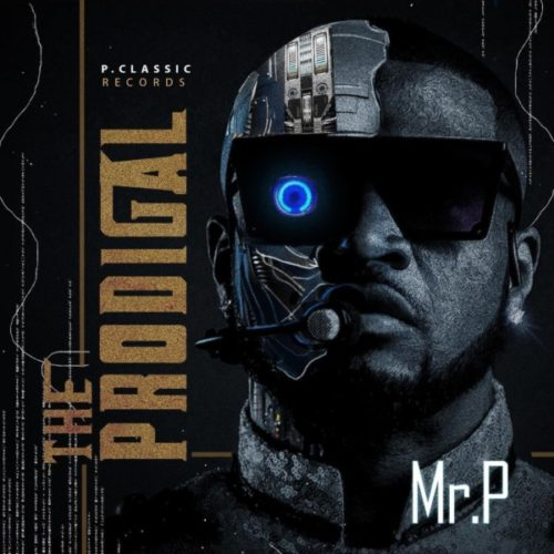 Mr P - The Prodigal Album