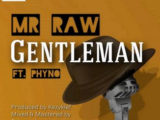 https://www.flexymusic.ng/wp-content/uploads/Mr-Raw-Gentleman.jpg
