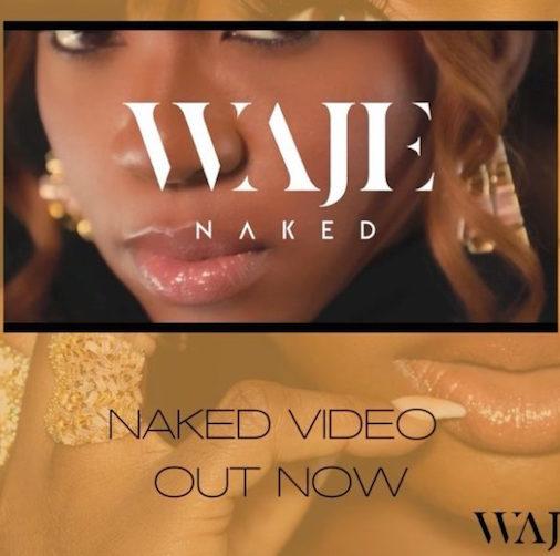 Waje - Naked Video