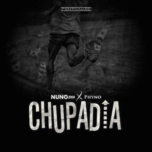 Nuno Zigi - Chupadia Ft. Phyno