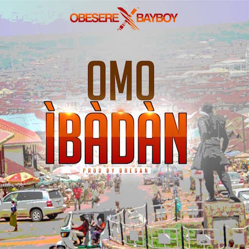 https://www.flexymusic.ng/wp-content/uploads/Obesere-Omo-Ibadan-ft.-Bayboy-download-audio.jpeg