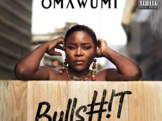 Omawumi - Bullshit Lyrics