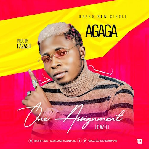 Agaga - One Assignment (Owo)