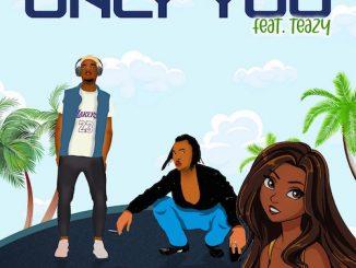 DJ Marshal Ft. Teazy - Only You