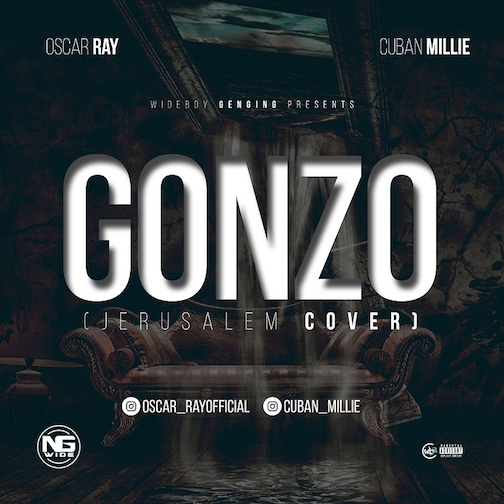 Oscar Ray X Cuban Millie - Gonzo (Jerusalem Cover)