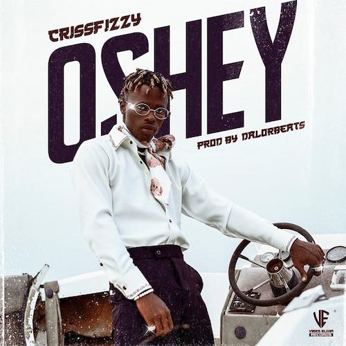 Crissfizzy - Oshey