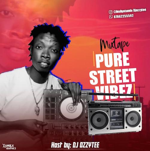 DJ Ozzytee - Pure Street Vibez Mix