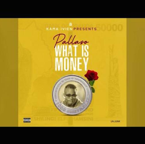 Pallaso - What is Money