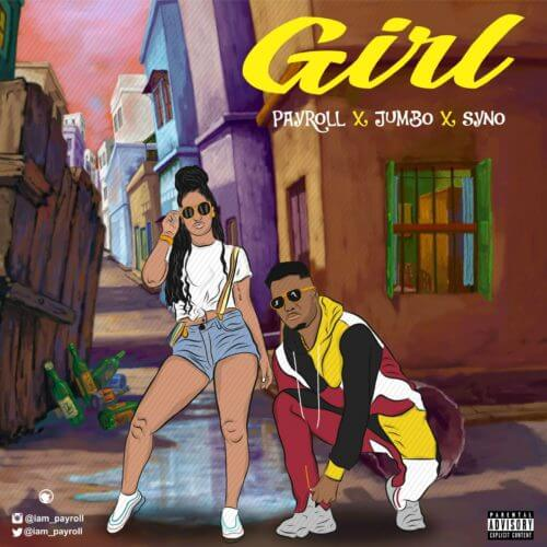 https://www.flexymusic.ng/wp-content/uploads/Payroll-Girl-Ft.-Jumbo-Syno.jpeg