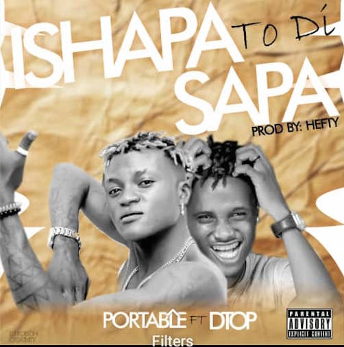 Portable Ft. Dtop - Ishapa To Di Sapa