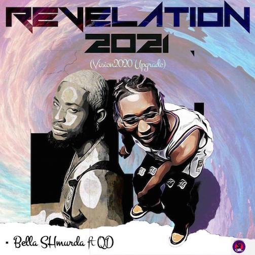 QD - Revelation 2021 Ft. Bella Shmurda