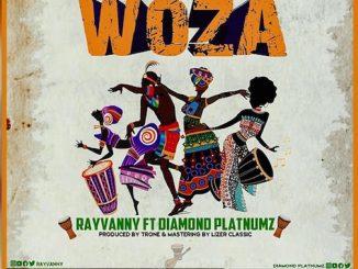 Rayvanny -Woza Ft. Diamond Platnumz