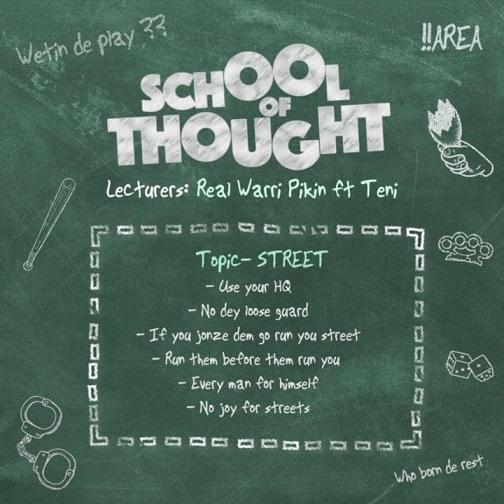 Real Warri Pikin Ft. Teni - School of Thought