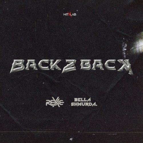 Rexxie - Back 2 Back Ft. Bella Shmurda