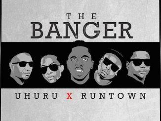 Runtown – The Banger Ft. Uhuru (BTS)