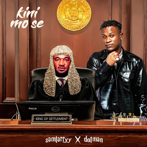Sam Larry - Kini Mo Se Ft. Dotman
