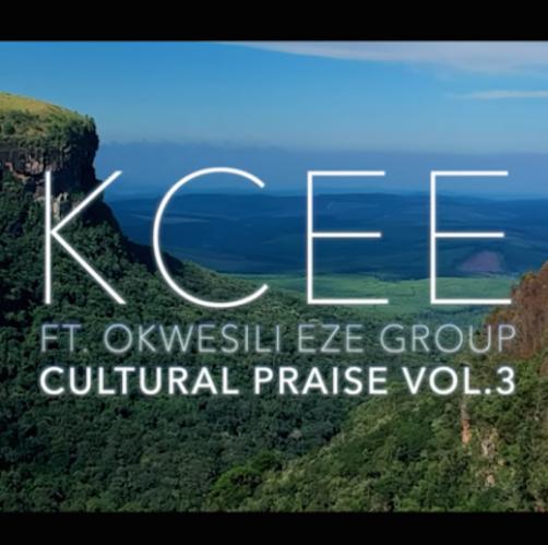 Kcee - Cultural Praise Vol. 3 Ft. Okwesili Eze Group