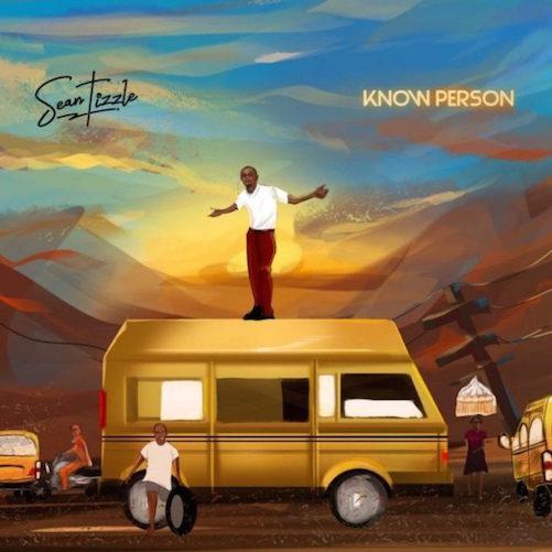Sean Tizzle - Know Person