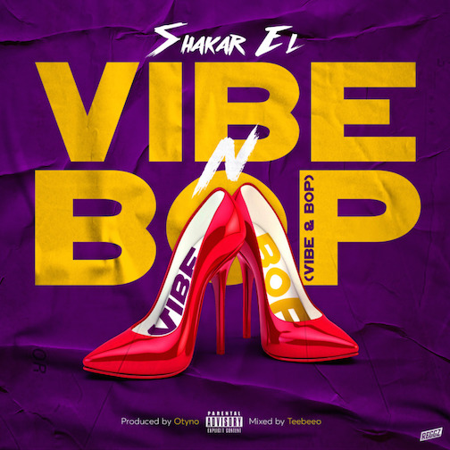 Shakar EL - Vibe N Bop