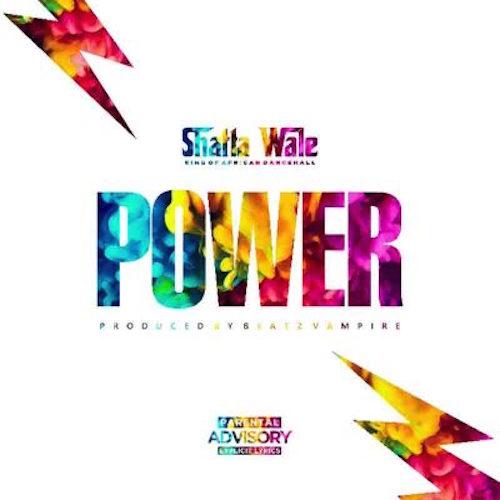Shatta Wale - Dealer (Power)