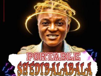 Portable - Shedi Balabala
