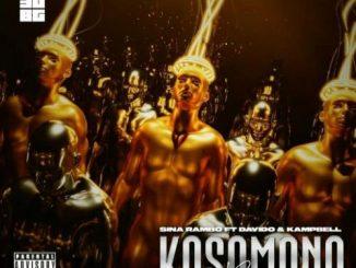 Sina Rambo - Kosomono (Remix) Ft. Davido & Kampbell