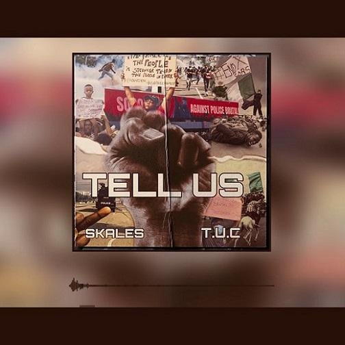 Skales - Tell Us
